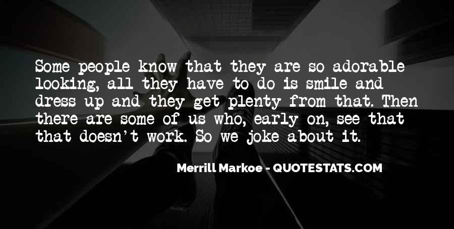 Merrill Da2 Quotes #337426