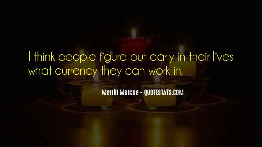 Merrill Da2 Quotes #596593