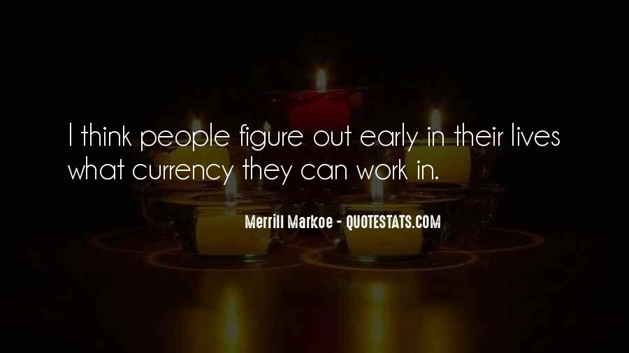 Merrill Quotes #596593