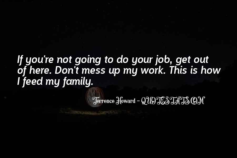 Top 25 Mess With Me But Not My Family Quotes: Famous Quotes ...