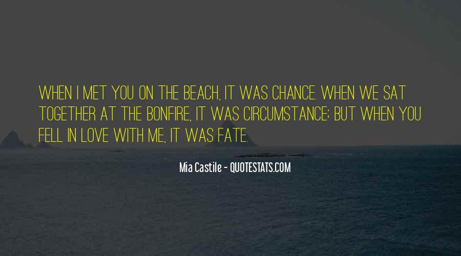 Met By Chance Quotes #1624064
