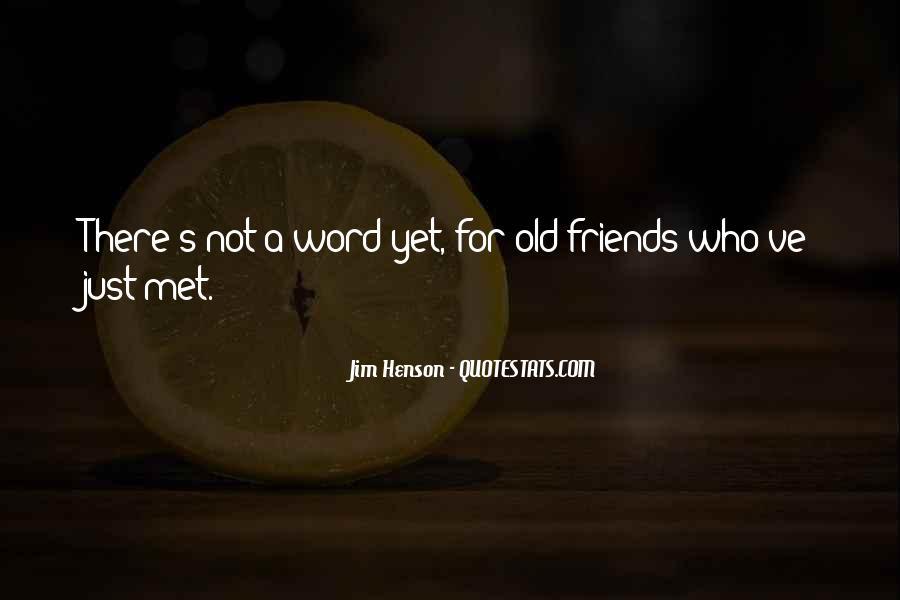 Met Old Friends Quotes #152020