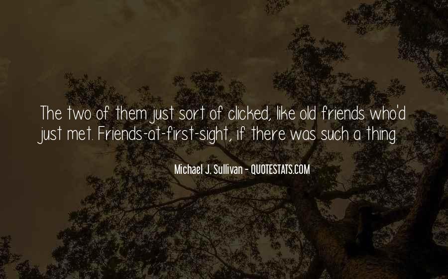 Met Old Friends Quotes #28242