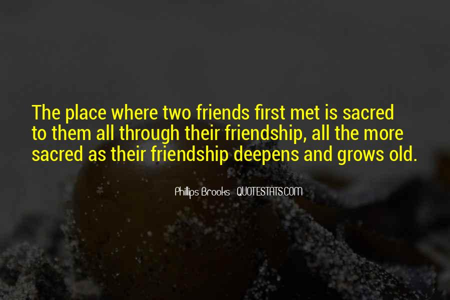 Met Old Friends Quotes #364035