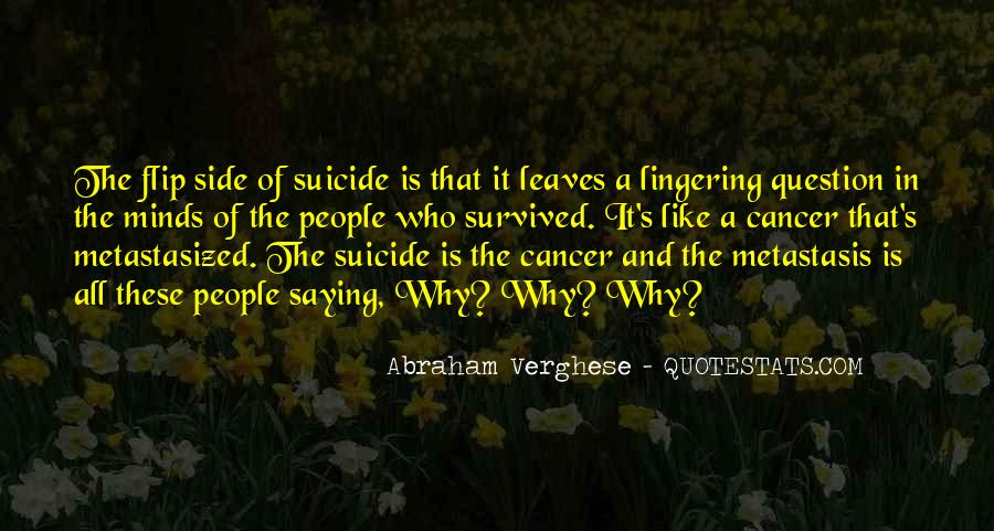 Metastasis Quotes #1476327