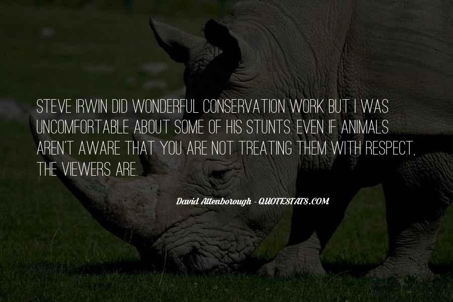 Quotes About Conservation Of Animals #1379427