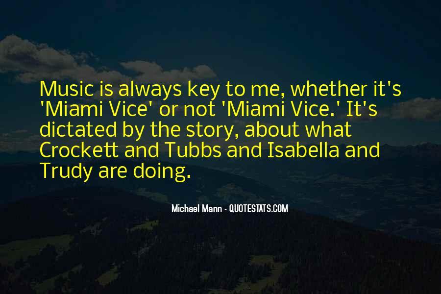 Miami Vice Quotes #374924