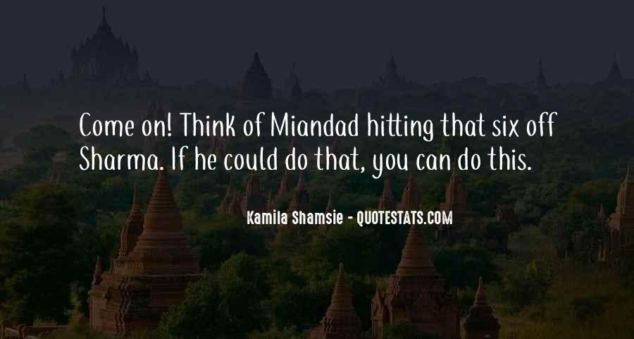 Miandad Quotes #1113445