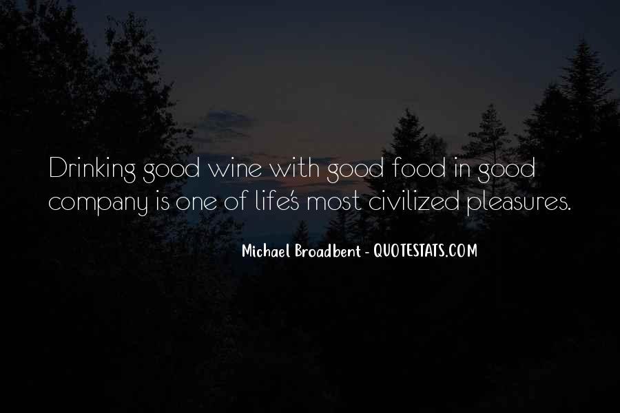 Michael Broadbent Wine Quotes #1126198