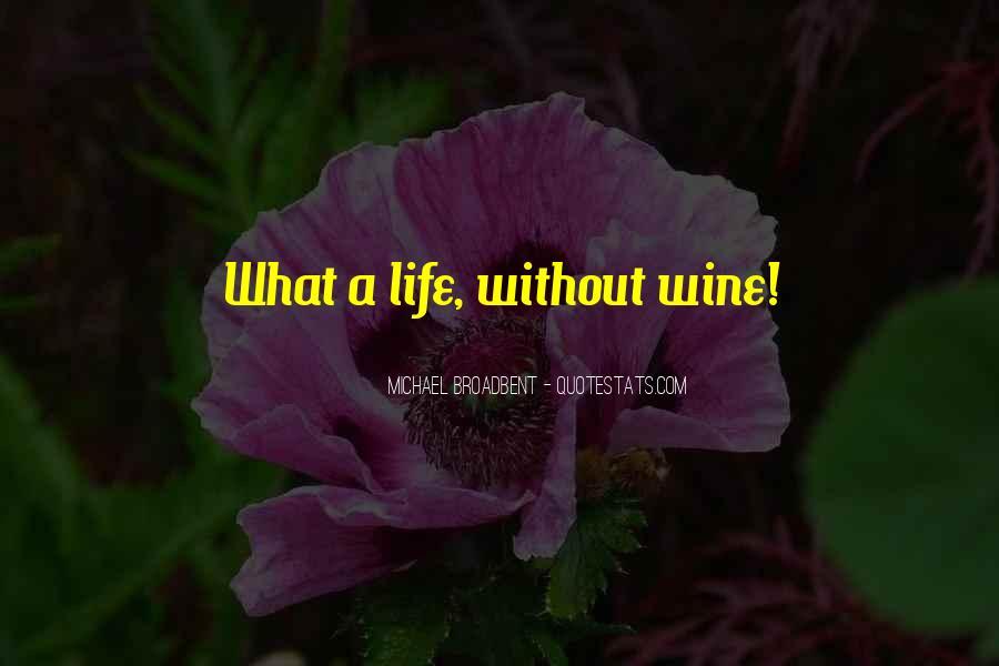 Michael Broadbent Wine Quotes #1294279
