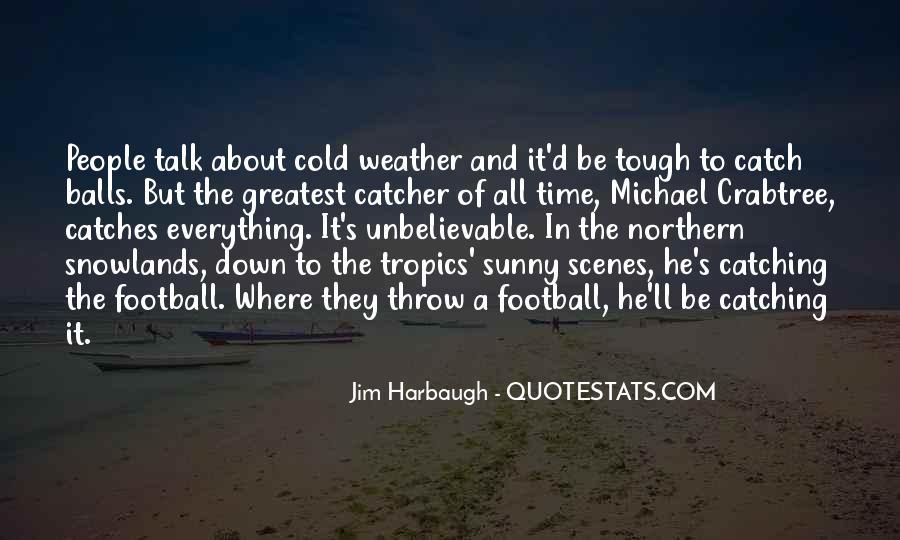 Michael Crabtree Quotes #1382793