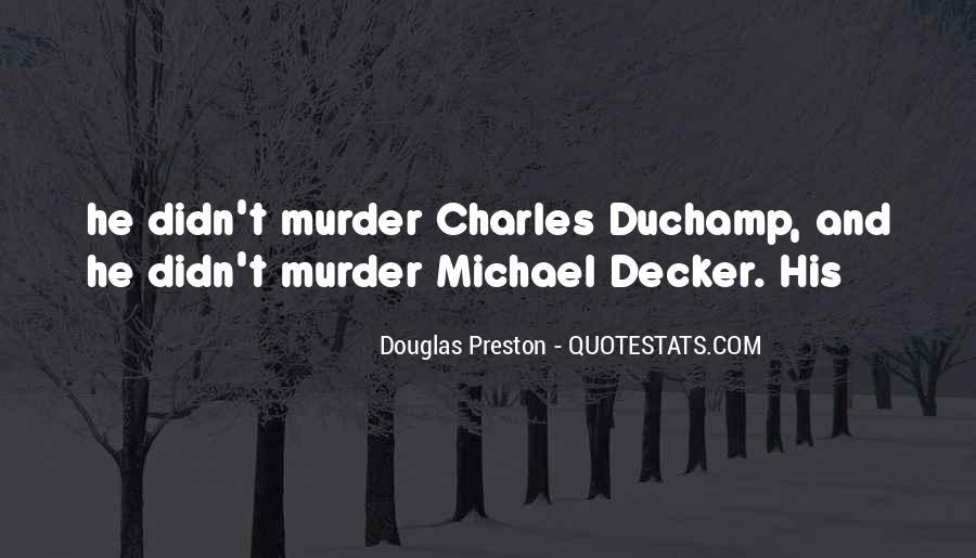 Michael Duchamp Quotes #1725740