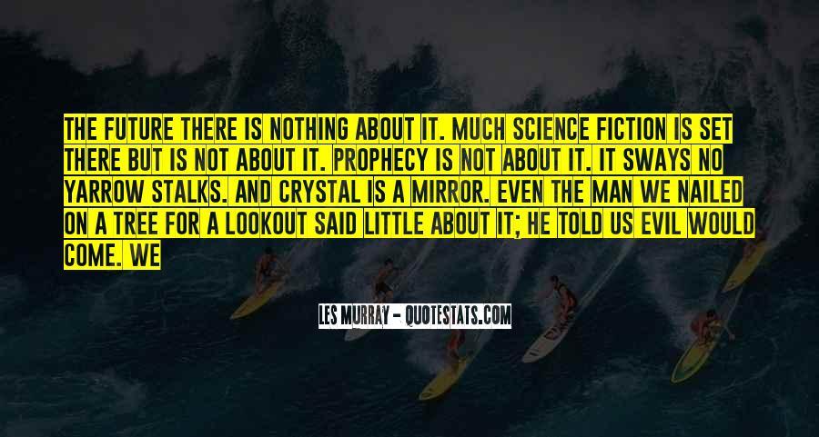 Michael Flores Quotes #1529494