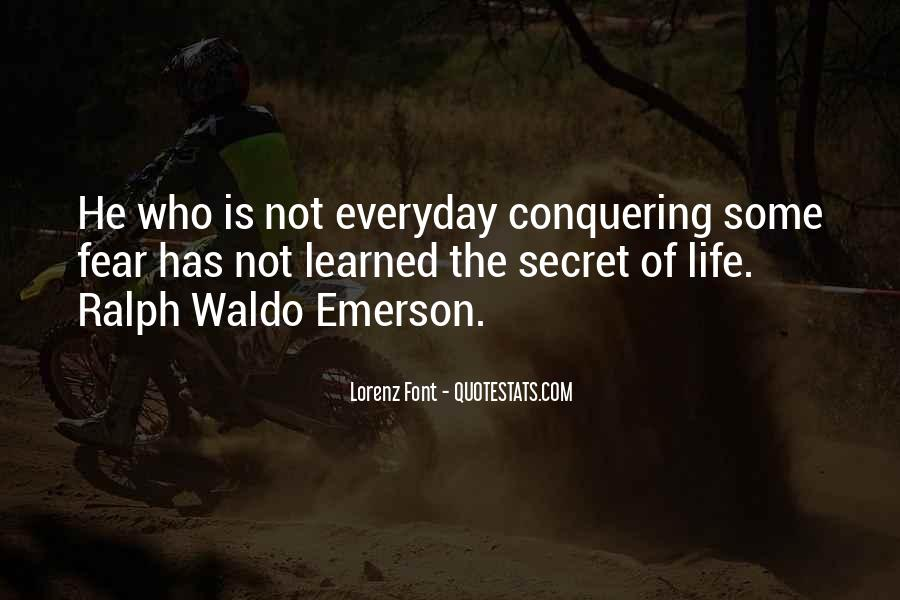 Quotes About Conquering Life #108115
