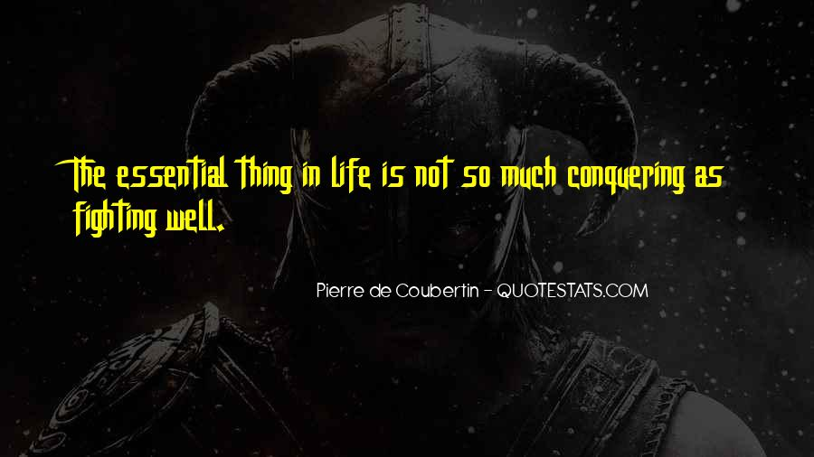 Quotes About Conquering Life #1760540