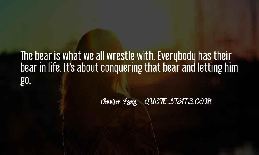Quotes About Conquering Life #1833521