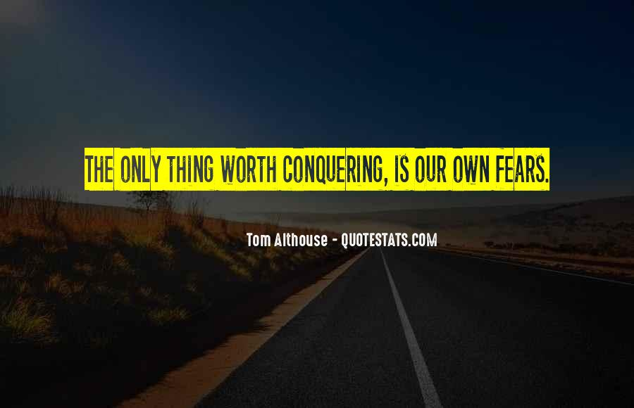 Quotes About Conquering Life #468920