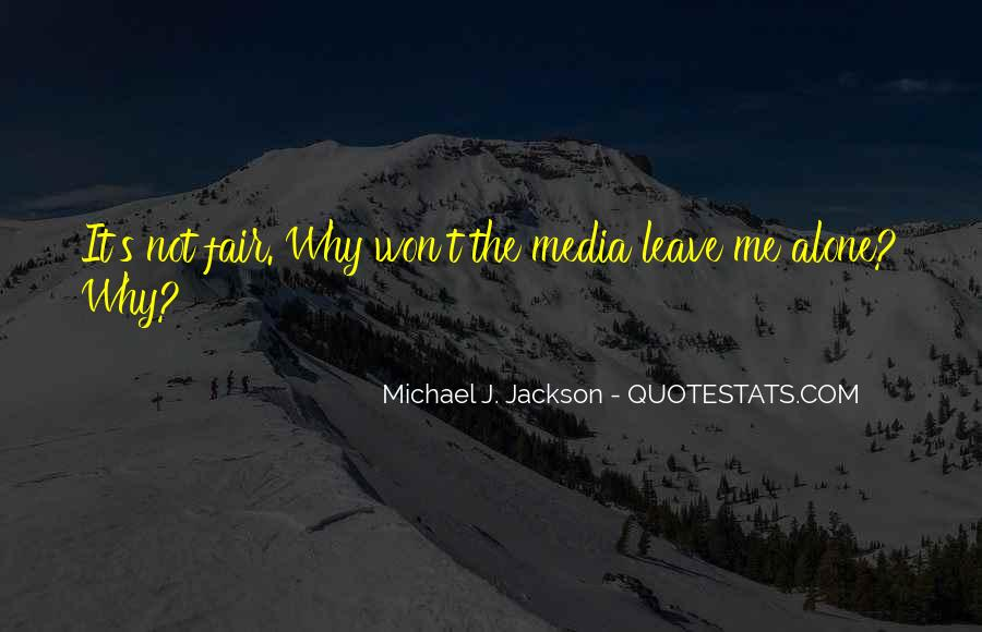 Michael Jackson You Are Not Alone Quotes #1118361