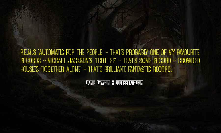 Michael Jackson You Are Not Alone Quotes #1156109