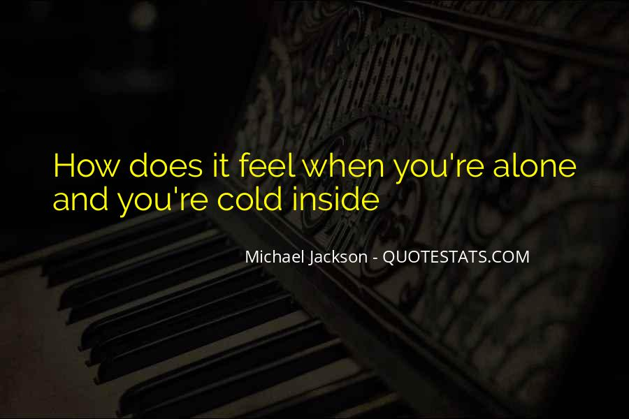 Michael Jackson You Are Not Alone Quotes #1207051