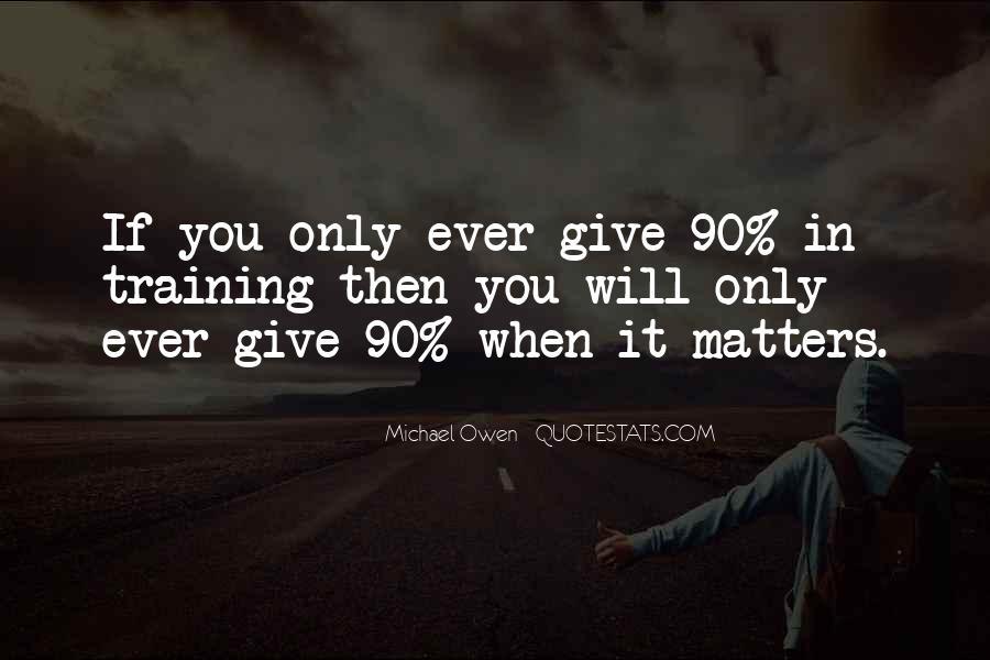 Michael Owen Inspirational Quotes #1181769