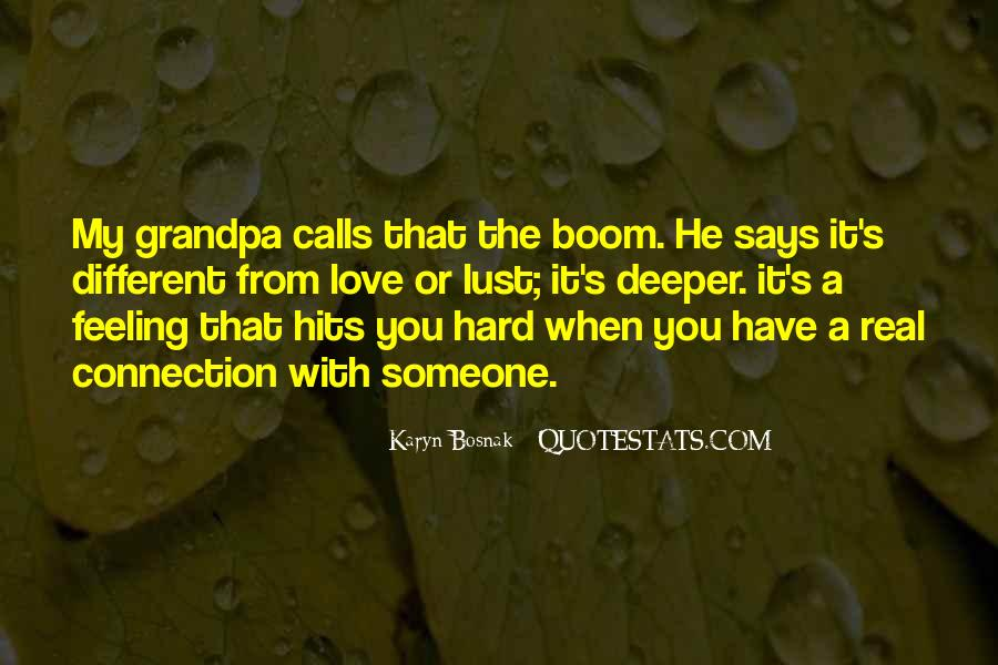 Quotes About Connection With Someone #1132981