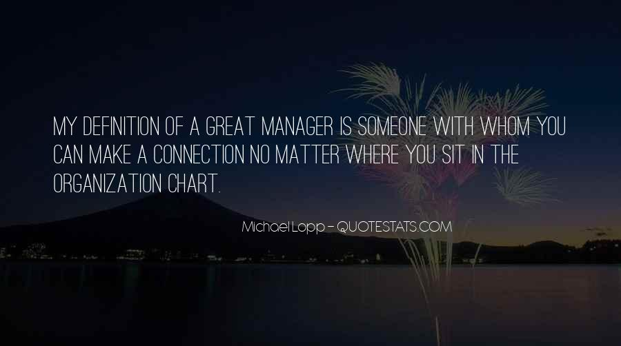 Quotes About Connection With Someone #1431948