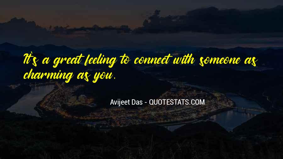 Quotes About Connection With Someone #1546443