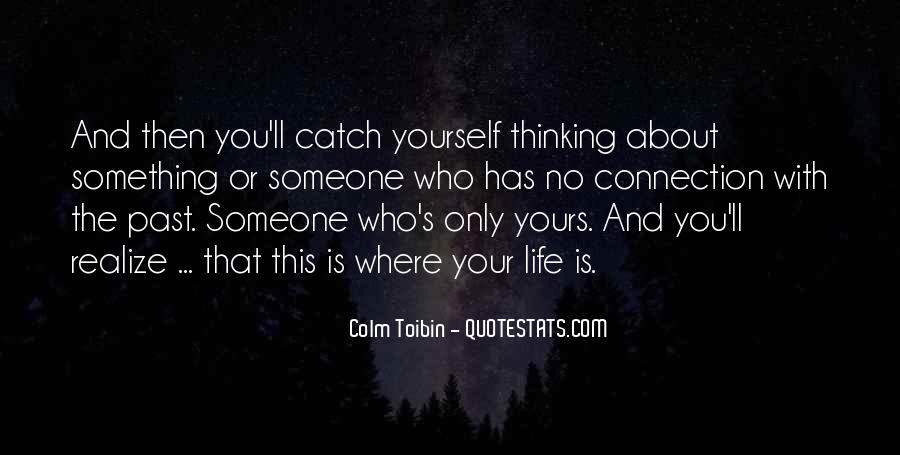 Quotes About Connection With Someone #1629850