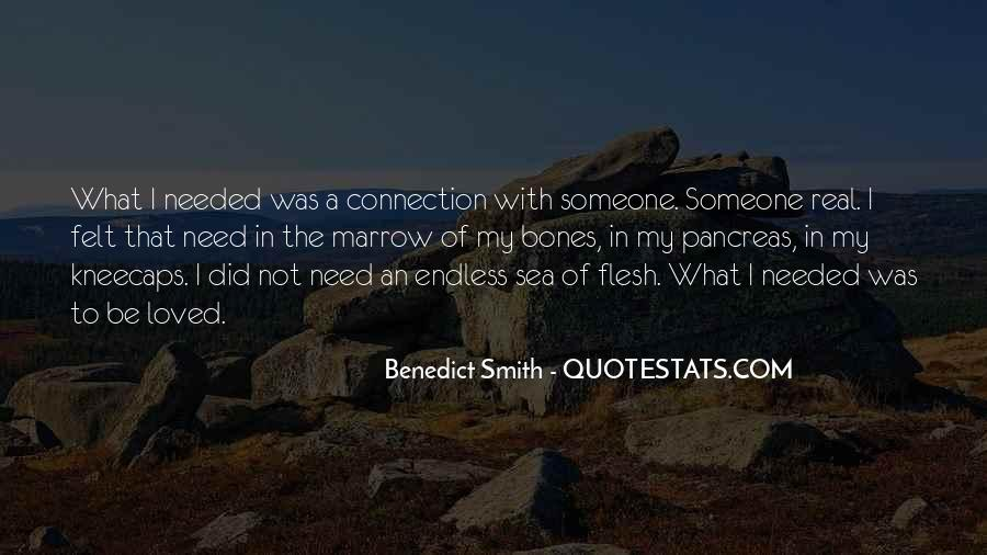Quotes About Connection With Someone #476930