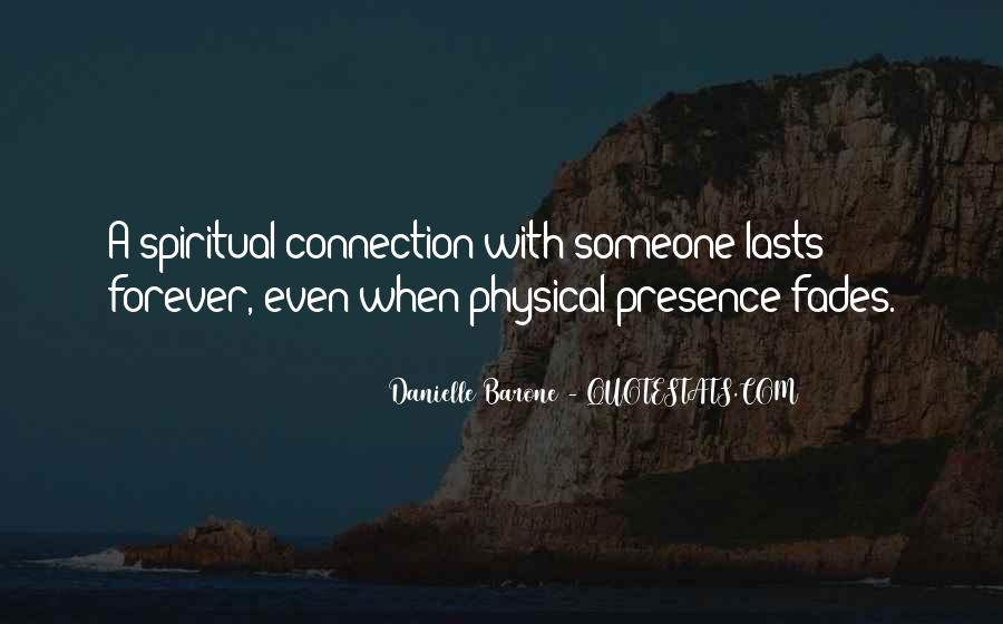 Quotes About Connection With Someone #495692