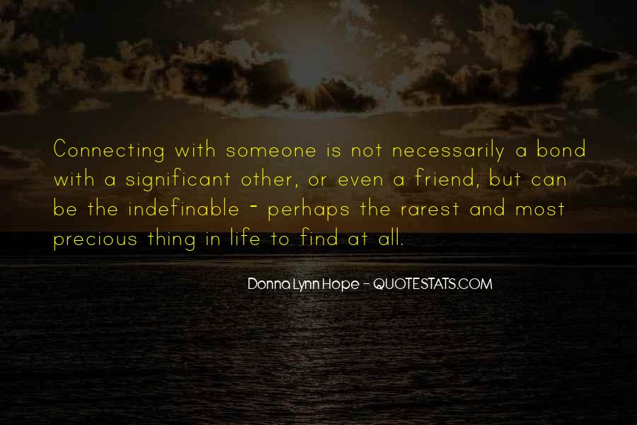 Quotes About Connection With Someone #558161