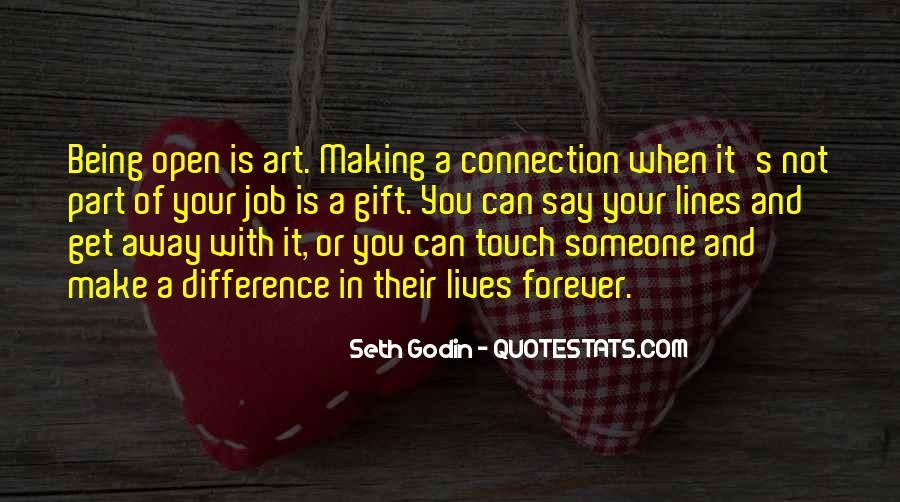 Quotes About Connection With Someone #612309