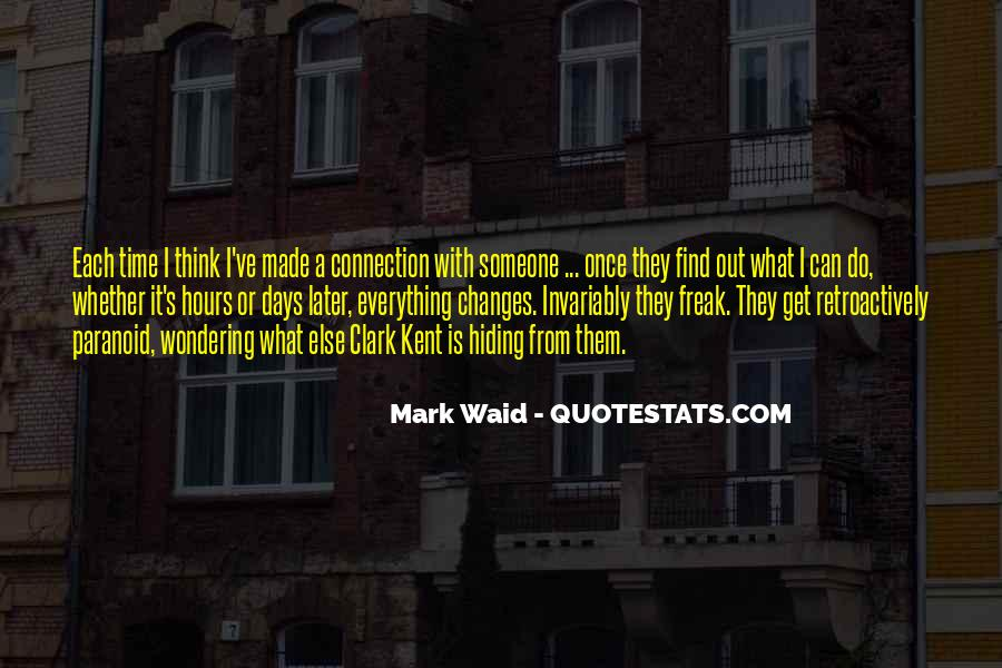 Quotes About Connection With Someone #708943