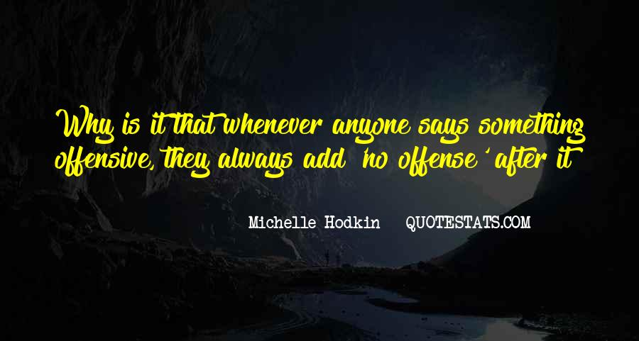Michelle K Some Quotes #249
