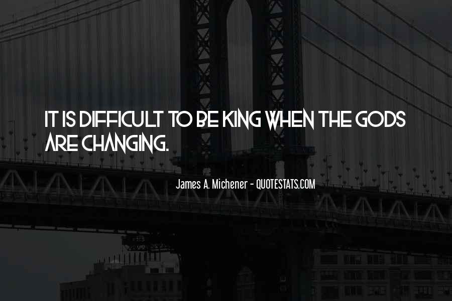 Michener Quotes #103756