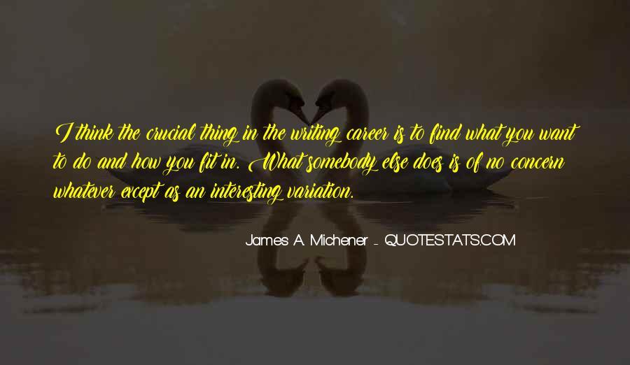 Michener Quotes #10385
