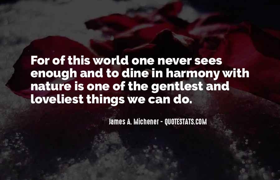 Michener Quotes #1227114