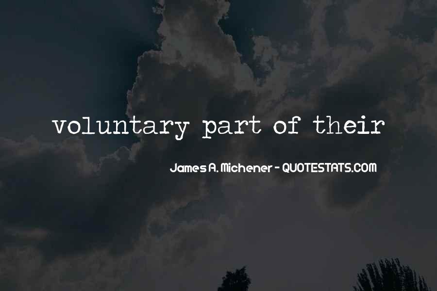 Michener Quotes #222578