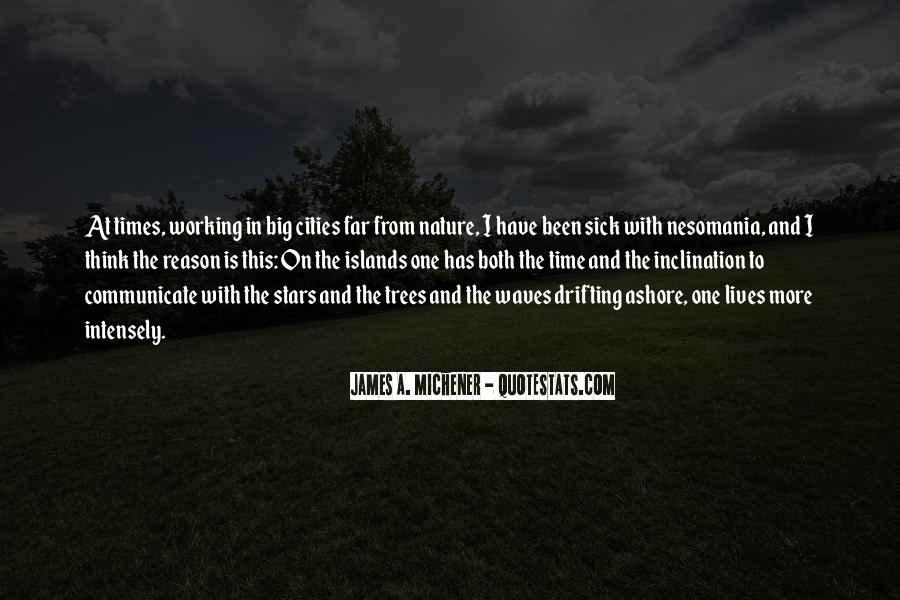 Michener Quotes #296974