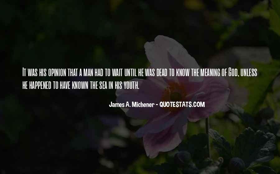 Michener Quotes #323674