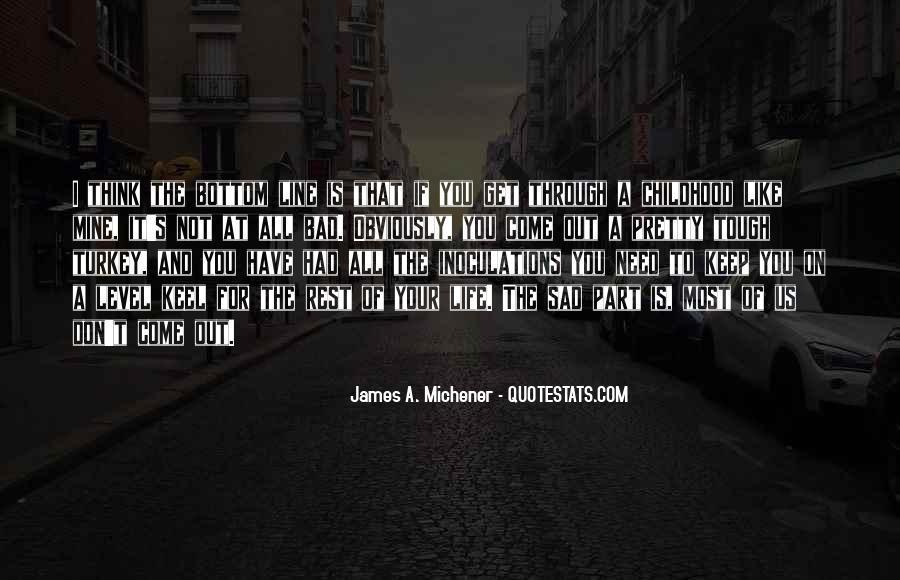 Michener Quotes #353094