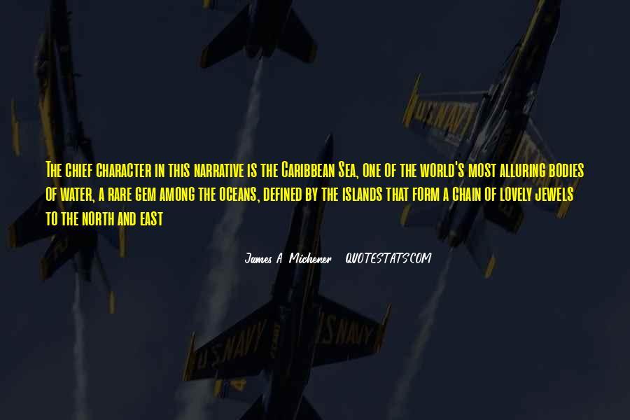Michener Quotes #504971