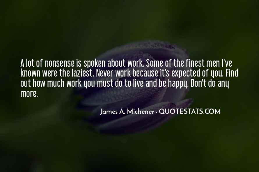 Michener Quotes #550414