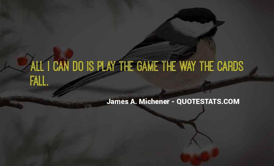 Michener Quotes #561623