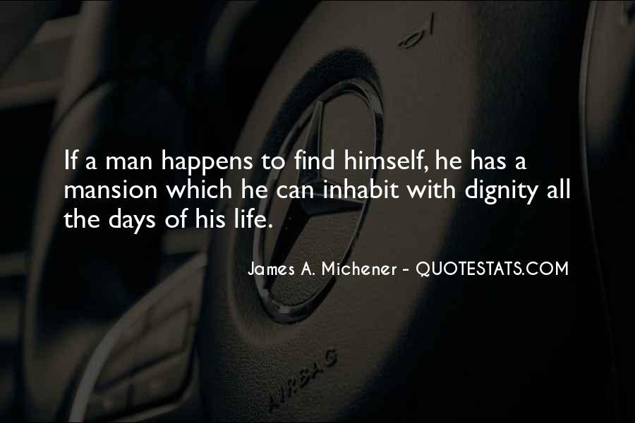 Michener Quotes #619050