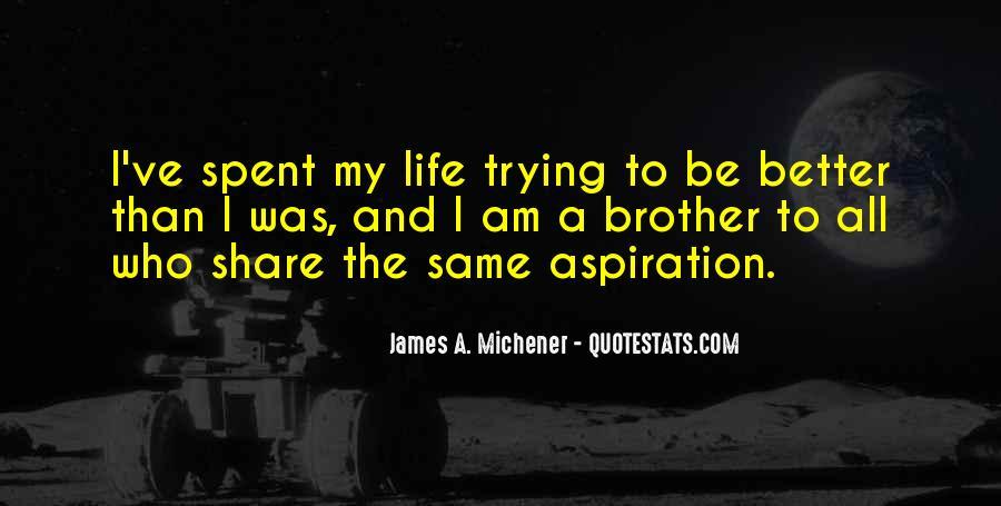 Michener Quotes #937477