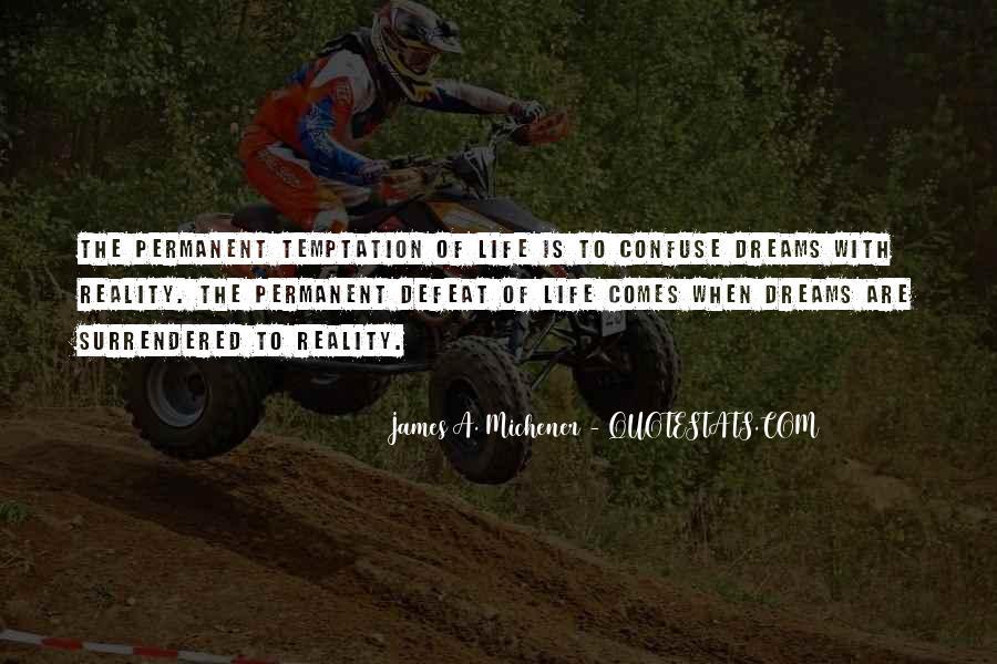 Michener Quotes #999272