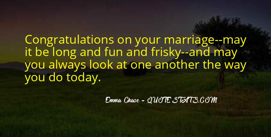 Quotes About Congratulations Marriage #1377458