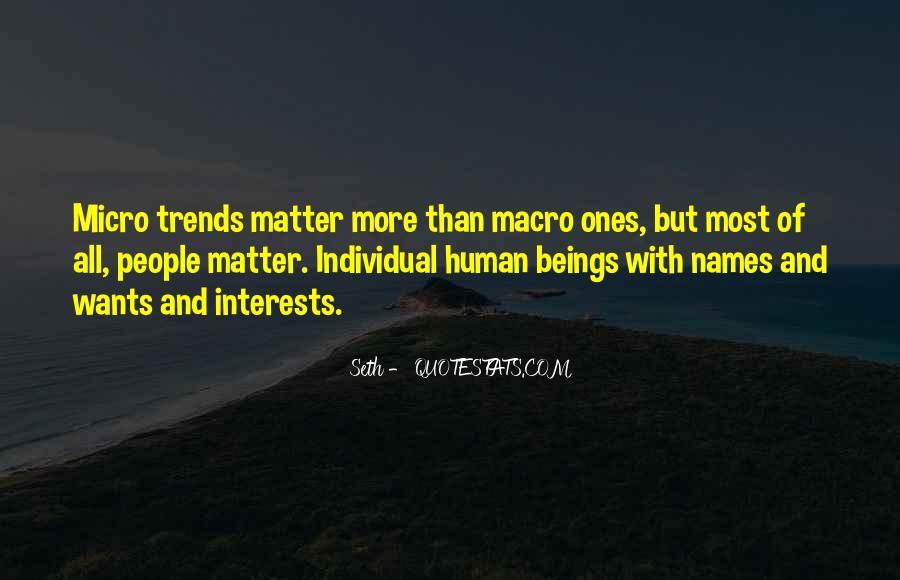 Micro Macro Quotes #1338872